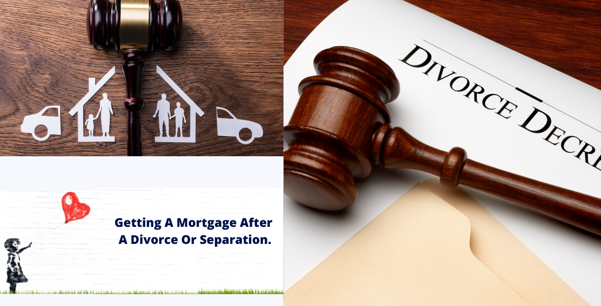 Getting A Mortgage After A Divorce Or Separation banner