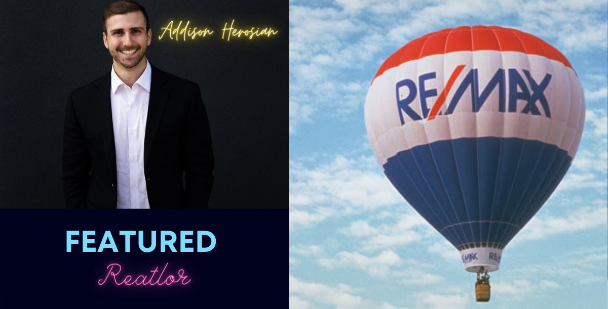 Featured REALTOR – Addison Herosian – REMAX Executives banner